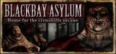 Blackbay Asylum, gift for a cheap price on box Ultimate